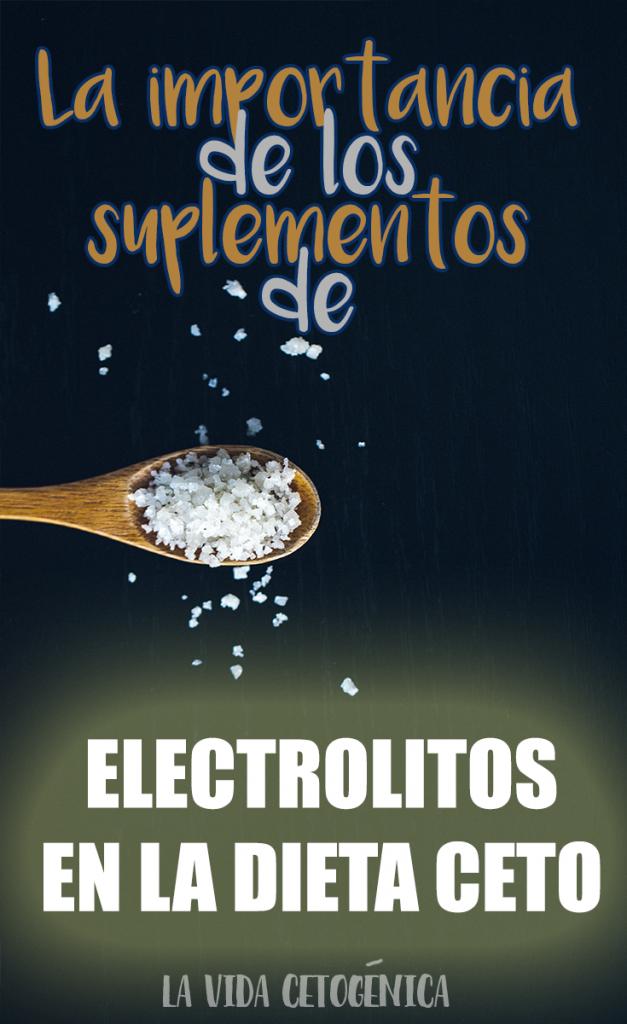 La importancia de los suplementos de electrolitos en la dieta ceto